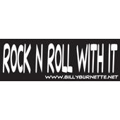 Rock and Roll With It - Bumper Sticker